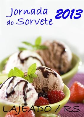JORNADA DO SORVETE 2013 - LAJEADO / RS